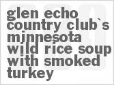 Glen Echo Country Club's Minnesota Wild Rice Soup With Smoked Turkey