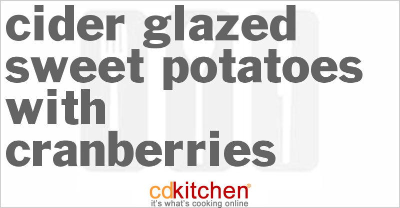 Cider-Glazed Sweet Potatoes with Cranberries Recipe from ...