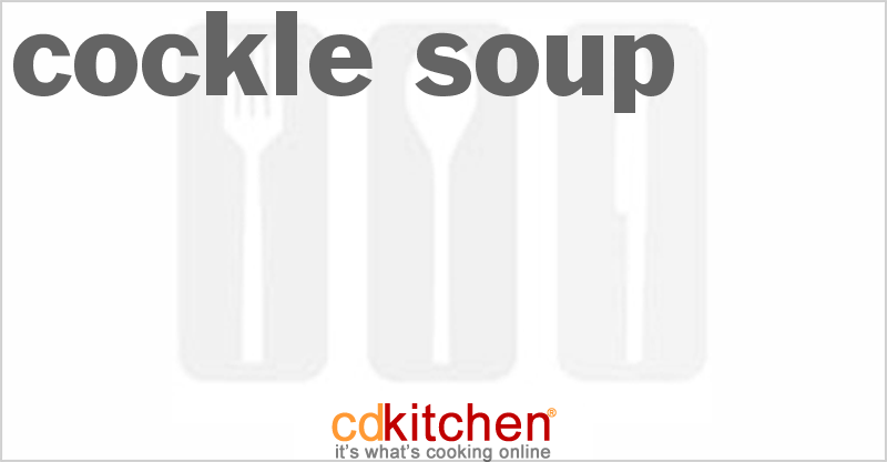 Cockle Soup and more recipes