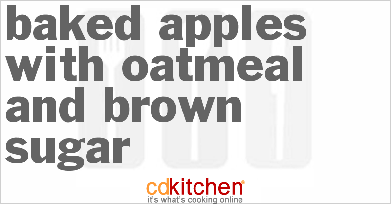 Baked Apples With Oatmeal And Brown Sugar Recipe ...