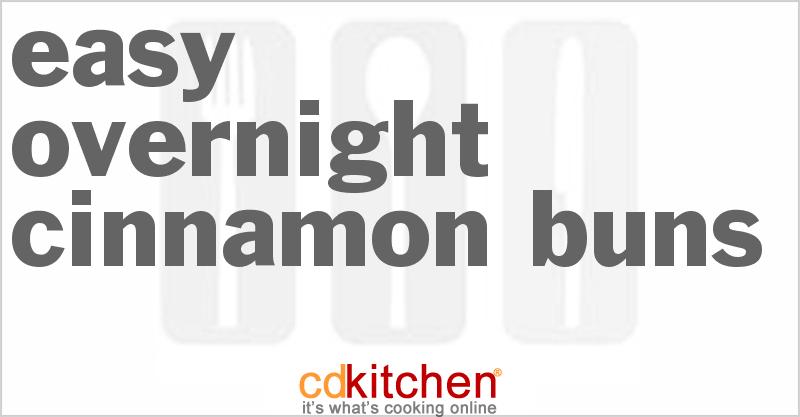 Easy Overnight Cinnamon Buns Recipe   CDKitchen.com