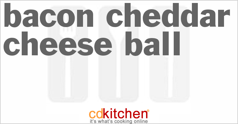 Bacon Cheddar Cheese Ball and more recipes