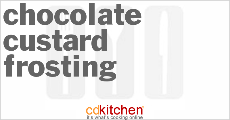 Chocolate Custard Frosting and more recipes