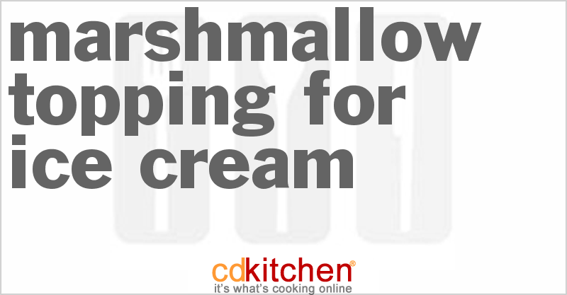 Marshmallow Topping Marshmallow Topping For Ice