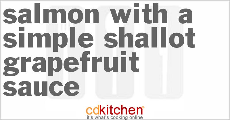 Grapefruit Salmon Recipe from CDKitchen