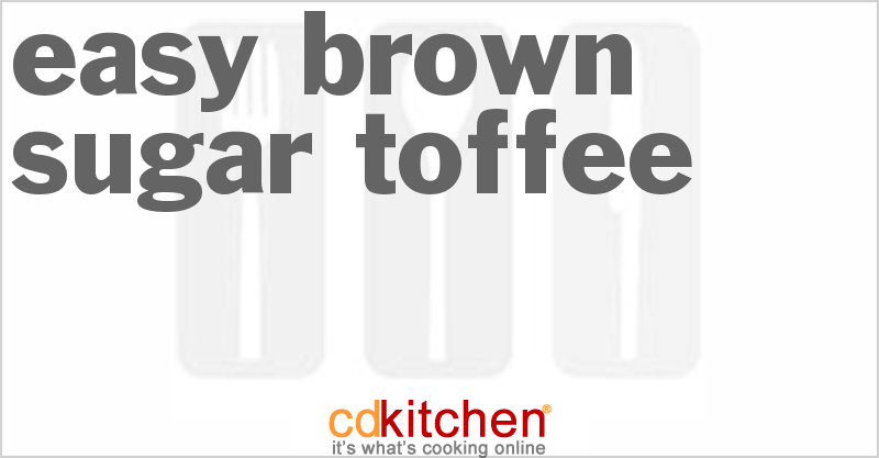 Easy Toffee and more recipes