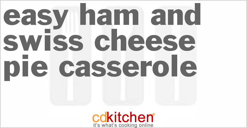 ... first to upload an photo of Easy Ham And Swiss Cheese Pie Casserole