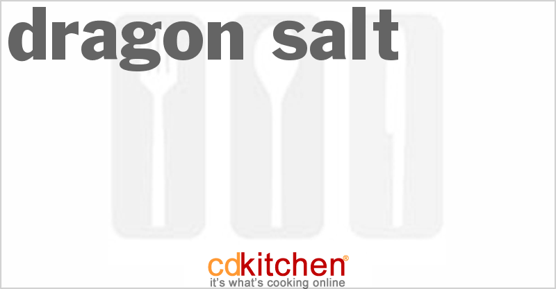 Dragon Salt and more recipes