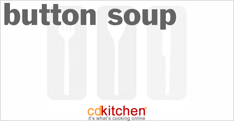 Button Soup and more recipes