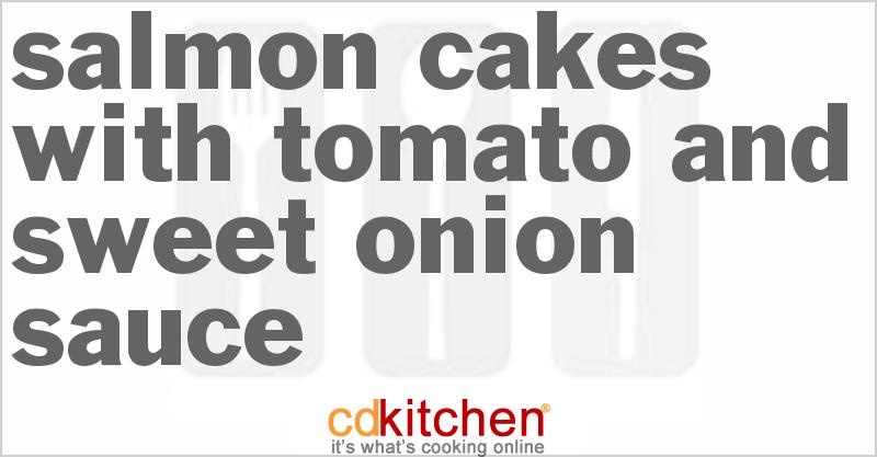 Tomato Sauce Cake Salmon Cakes With Tomato And