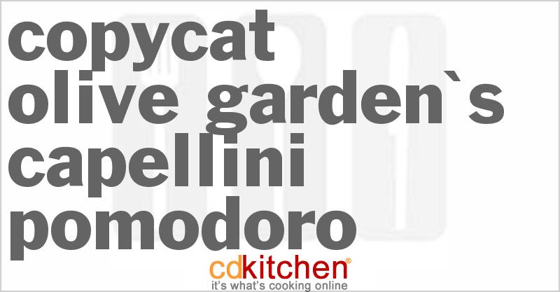 Olive Garden Capellini Pomodoro Recipe 50799 From Cdkitchen